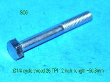 Hexagon screw tornillo 1/4 cycle 26 tpi x 2 length sc6 BSA Triumph AJS Norton