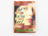The Butcher Boy by Patrick McCabe 1993 HCDJ 1st U.S. Edition/1st Printing