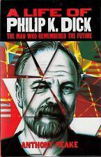 A LIFE OF PHILIP K. DICK (2013) Anthony Peake SCIENCE FICTION BIO British HC