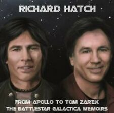 Richard Hatch - From Apollo To Tom Zarek - Battlestar Galactica (NEW 2 x CD)