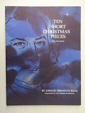 10 SHORT CHRISTMAS BACH PIECES Lorenz Organ Song Book UNMARKED Van Thompson