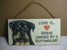 "Love Is Being Owned By A Rottweiler 5"" x 10"" Wood Sign / Plaque - Clean Used"