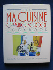 MA CUISINE COOKING SCHOOL COOKBOOK - SIGNED by PATRICK TERRAIL - 1st Edition
