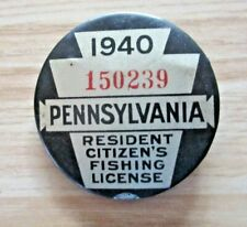 1940 PA FISHING LICENSE PINBACK BUTTON WITH PAPERS