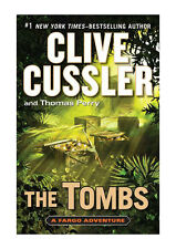 A Fargo Adventure Ser.: The Tombs by Thomas Perry and Clive Cussler (2012, Hardcover)