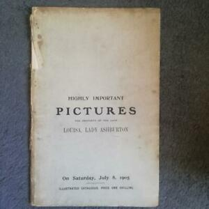 CHRISTIE'S.HIGHLY IMPORTANT PICTURES, LADY ASHBURTON COLLECTION, JULY 8 1905