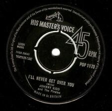 JOHNNY KIDD AND THE PIRATES I'll Never Get Over You 7 Inch HMV POP 117 1963 EX