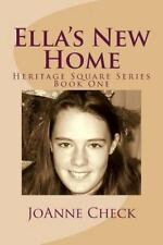 Ella's New Home by JoAnne Check (2014, Paperback)