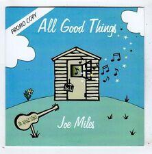 (FY967) Joe Miles, All Good Things - 2013 DJ CD