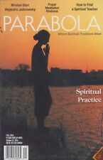 Parabola Fall 2014 Where Spiritual Traditions Meet/Spiritual Practice/Prayer