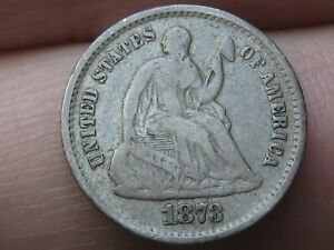 1873 S Seated Liberty Half Dime- Fine Details
