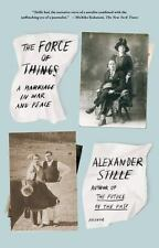 The Force of Things: A Marriage in War and Peace-ExLibrary