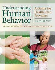 Understanding Human Behavior : A Guide for Health Care Providers by Mary...