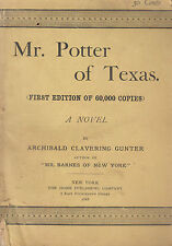 Mr. Potter of Texas. First Edition. Archibald Clavering Gunter. N.Y. 1888.1st.ed