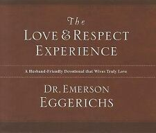 The Love and Respect Experience: A Husband-Friendly Devotional that Wives Truly