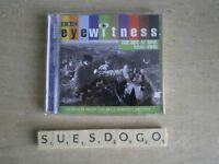 EYEWITNESS THE BBC AT WAR 1938-1945 EXTRACTS FORM THE BBC WARTIME ARCHIVE ON CD
