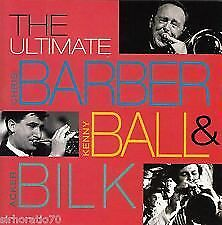 Acker Bilk, Kenny Ball &Chris Barber,The Ultimate Barber-BRAND NEW AND SEALED CD