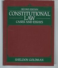 CONSTITUTIONAL LAW Cases and Essays (2nd Edition) - Sheldon Goldman
