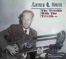 SMITH,ARTHUR Q.-TROUBLE WITH THE TRUTH  CD NEW