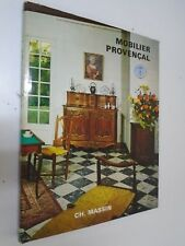 L.OLIVIER - MOBILIER PROVENCAL - Editions Ch Massin