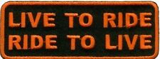 LIVE TO RIDE TO LIVE ORANGE Motorcycle MC Club Biker Funny Vest Patch PAT-1150