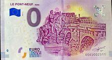 BILLET 0  EURO LE PONT NEUF PARIS  FRANCE 2018-1 BILLET EPUISE