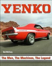 Yenko : The Man, the Machines, the Legend by Bob McClurg (2014, Paperback)