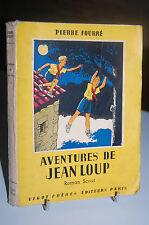 AVENTURES DE JEAN-LOUP roman scout