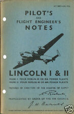 PILOT/FLIGHT ENGINEER NOTES: LINCOLN I/II BOMBER 68pps+FREE 2-10 PAGE INFO PACK