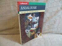 Andalousie 929 1492 1992 mémoires d'avenir éditions autrement