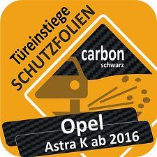 Opel Astra K Tür Einstiege Schweller Auto Tritt Schutz Folie Lackschutzfolie