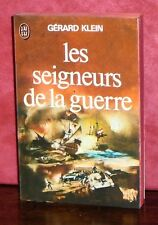 Gérard Klein - Les seigneurs de la guerre / J'ai Lu 1975