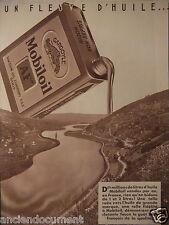 PUBLICITÉ 1935 UN FLEUVE D'HUILE MOBILOIL AF VACUUM OIL COMPAGNY S.A.F. - BIDON
