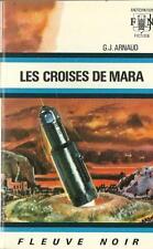 FLEUVE NOIR - ANTICIPATION N° 469 : LES CROISES DE MARA - G.J. ARNAUD - TTBE !