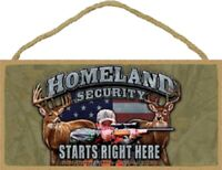 Homeland Security Starts Right Here Wood Patriotic 2nd Amendment Hunting Sign US