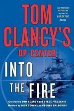 Brand New Tom Clancy's Op-Center Into The Fire Dick Couch & George Caldorisi
