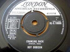 """ROY ORBISON - CRAWLING BACK  7"""" VINYL"""