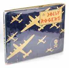 1944 THE JOLLY ROGERS BEST DAMN HEAVY BOMBER UNIT IN THE WORLD S PACIFIC 1942-44