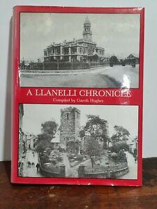 A LLANELLI CHRONICLE BOOK BY GARETH HUGHES