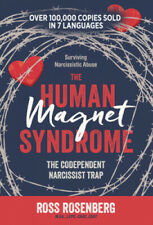 The Human Magnet Syndrome: The Codependent Narcissist Trap by Rosenberg, Ross