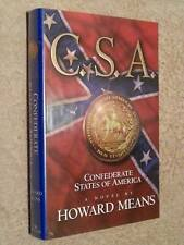 Howard Means C.S.A. Confederate States of America 1st Edn USHC