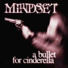 MINDSET - A Bullet For Cinderella CD