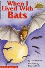 When I Lived with Bats (level 4) (Hello Reader) by Mcnulty, Faith