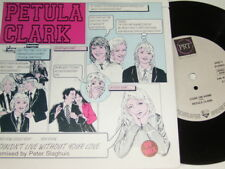 """7"""" - Petula Clark I Couldn't Live Without Your Love & Come on home - 1989 # 0698"""