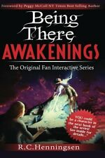 Being There Awakenings by R.C. Henningsen (Signed Paperback)