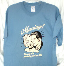 MARRIAGE END OF SEX LIFE T SHIRT EXTRA-LARGE NEW BACHELOR GIFT