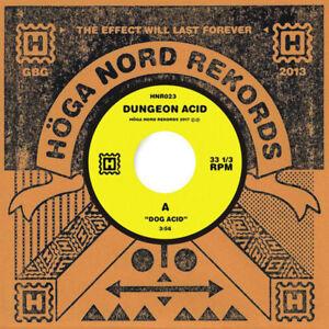 "Dungeon Acid - Dog Acid/Sex Beat 7"" Vinyl HNR023 Hoga Nord Rekords"