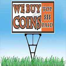 """18""""x24"""" WE BUY COINS Outdoor Yard Sign & Stake Sidewalk Lawn Sales Gold Silver"""