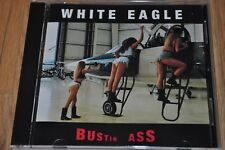 WHITE EAGLE Bustin Ass CD ULTRA RARE HAIR METAL INDIE NVS rock boulevard