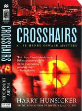 Crosshairs (Lee Henry Oswald Mystery Series #3) by Hunsicker, Harry